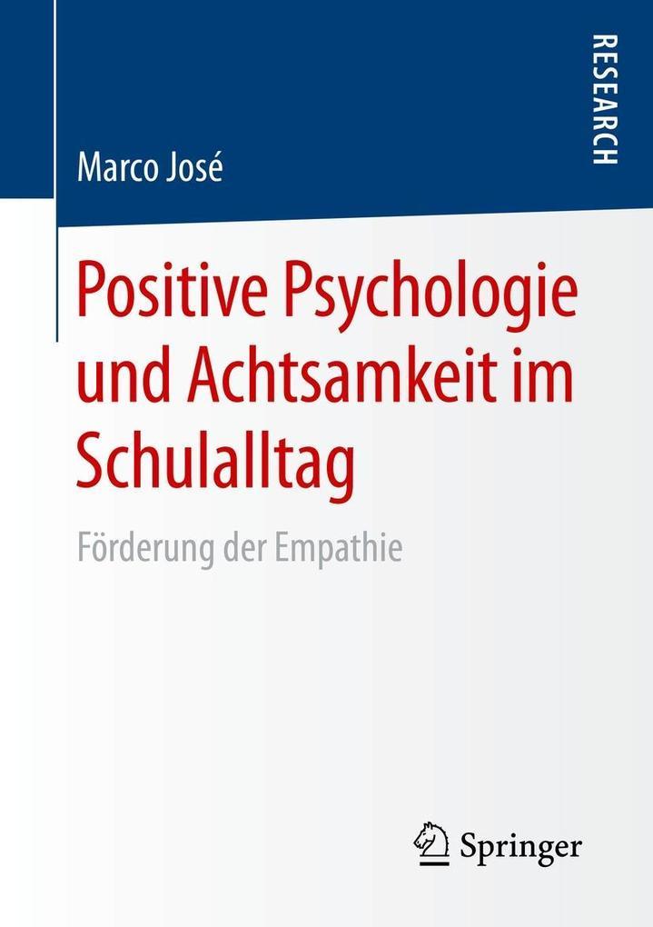 Positive Psychologie und Achtsamkeit im Schulal...