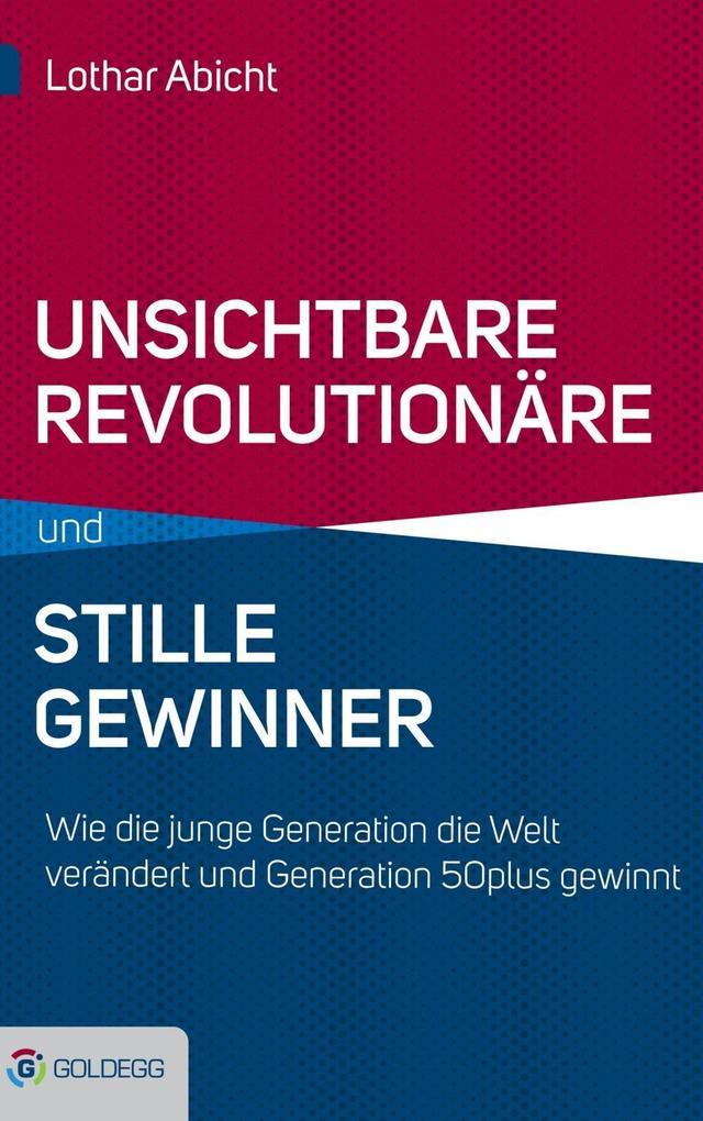 Unsichtbare Revolutionäre und stille Gewinner als eBook