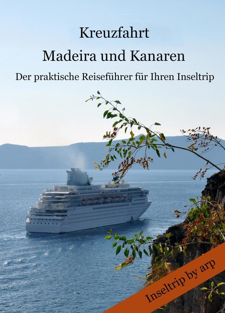 Kreuzfahrt Madeira und Kanaren als eBook Downlo...