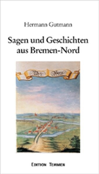Sagen und Geschichten aus Bremen-Nord als Buch