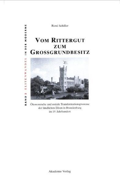 Vom Rittergut zum Großgrundbesitz als Buch