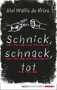 Schnick, schnack, tot