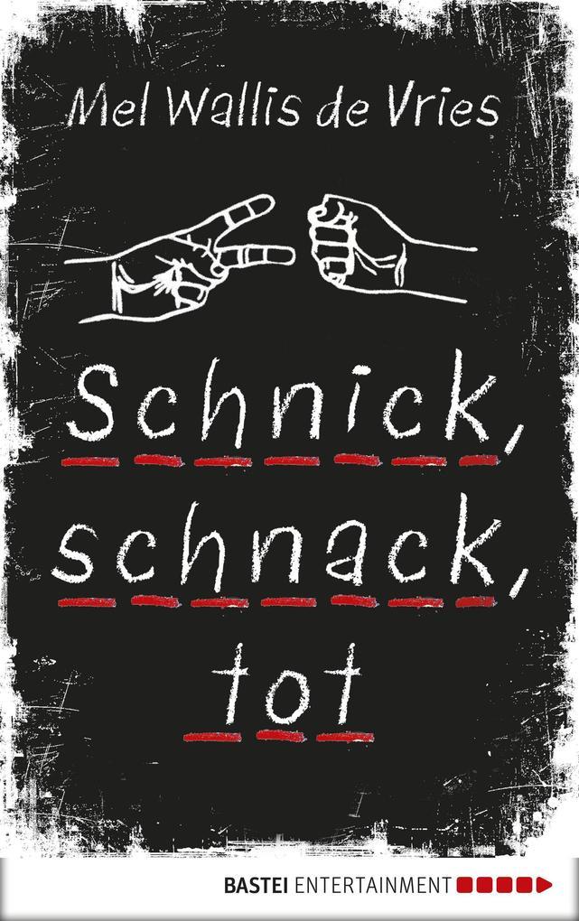Schnick, schnack, tot als eBook