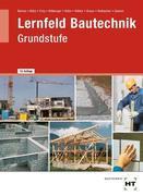 Lernfeld Bautechnik. Grundstufe