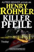 Killerpfeile: Thriller