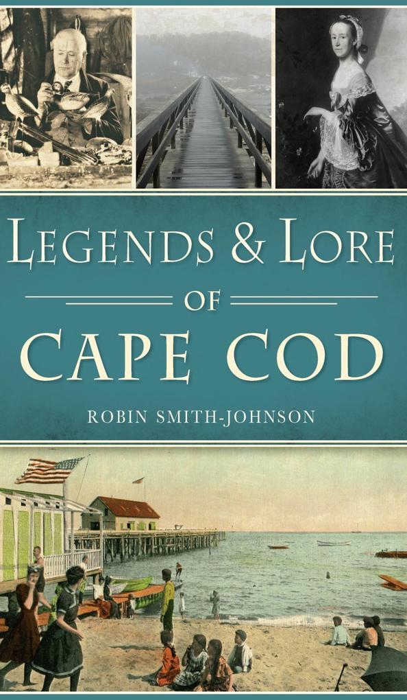 Legends & Lore of Cape Cod als eBook Download v...