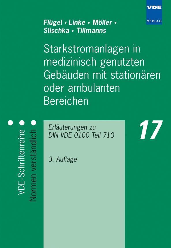 Starkstromanlagen in medizinisch genutzten Gebäuden mit stationären oder ambulanten Bereichen als Buch