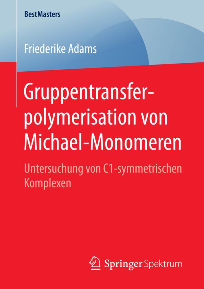 Gruppentransferpolymerisation von Michael-Monom...