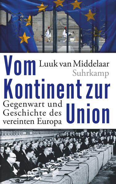 Vom Kontinent zur Union als Buch von Luuk van M...
