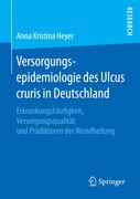 Versorgungsepidemiologie des Ulcus cruris in Deutschland