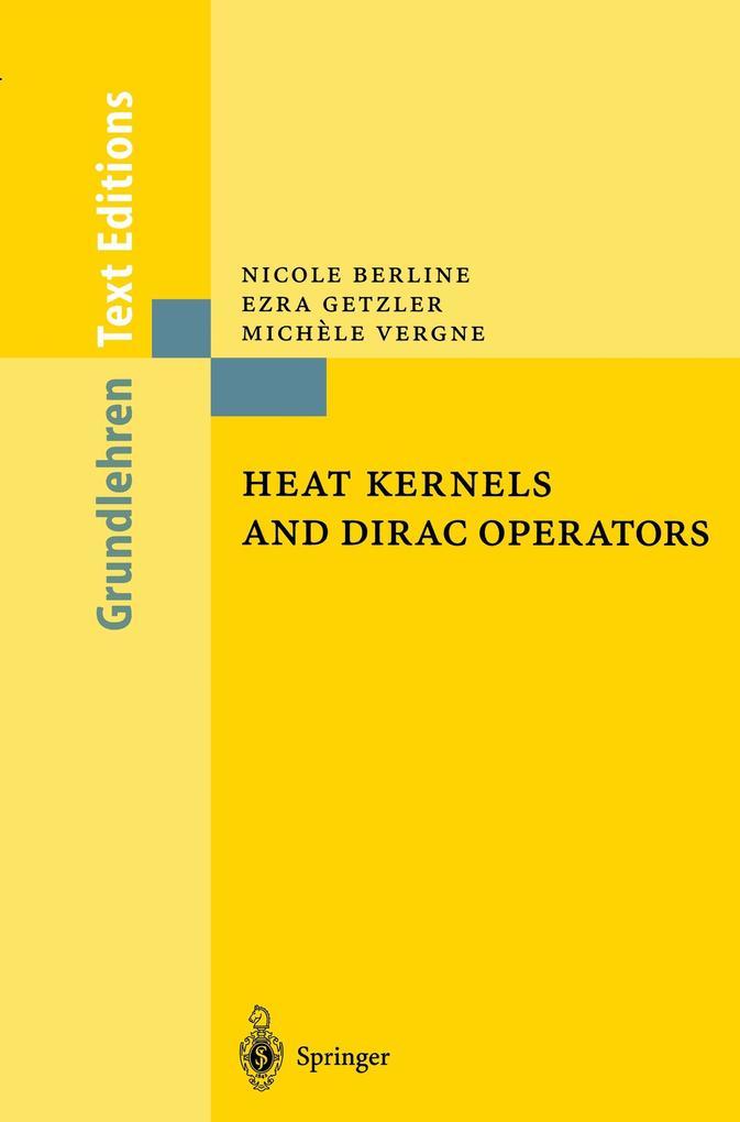 Heat Kernels and Dirac Operators als Buch (kartoniert)