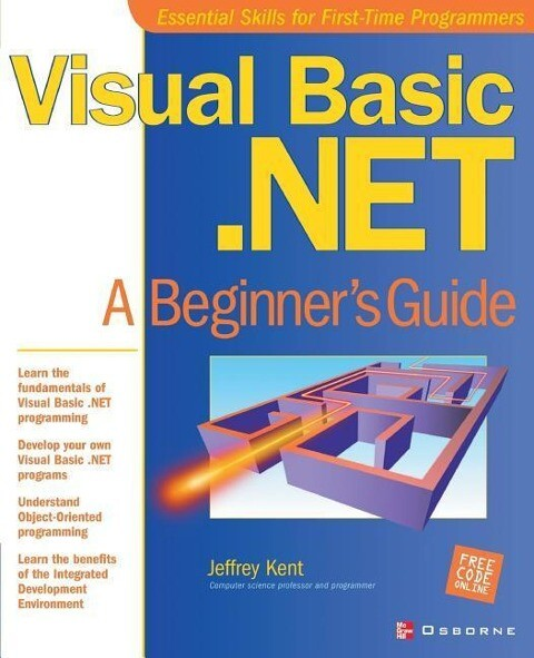 Visual Basic.Net: A Beginner's Guide als Buch