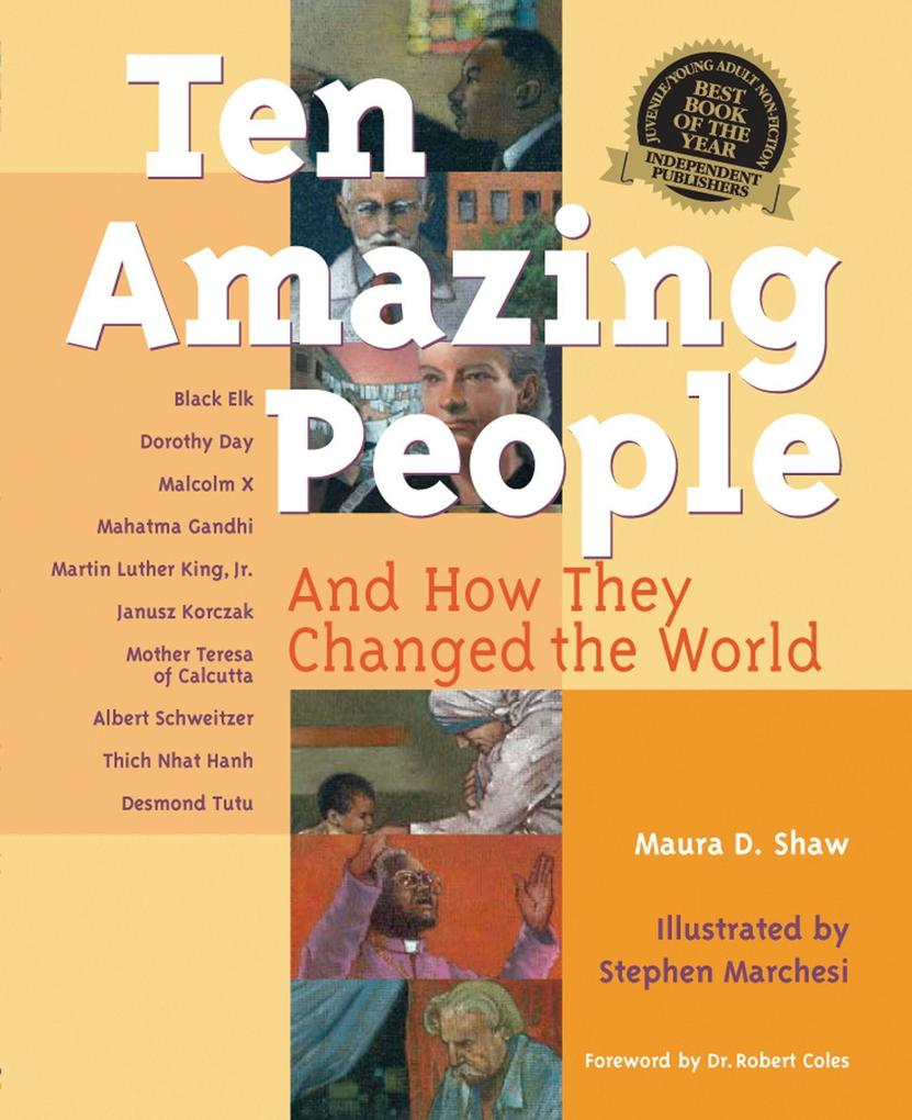 Ten Amazing People: And How They Changed the World als Buch