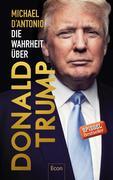 Die Wahrheit über Donald Trump