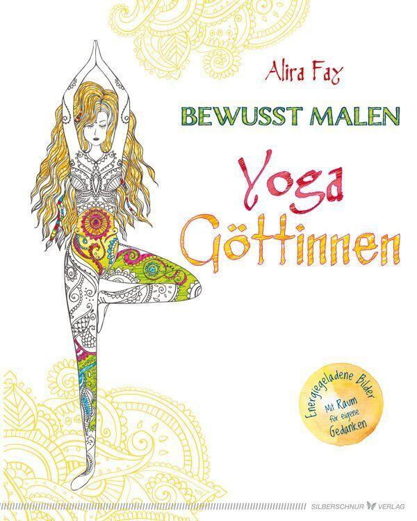 Bewusst malen - Yoga-Göttinnen als Buch