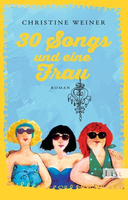 30 Songs und eine Frau als Taschenbuch von Chri...