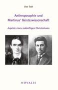 Anthroposophie und Martinus Geisteswissenschaft