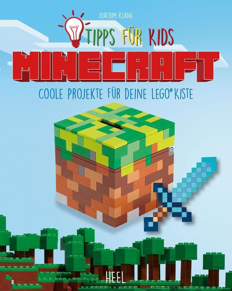 Tipps für Kids Minecraft als Buch von Joachim K...