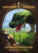 Leuchtturm der Abenteuer: Dinosaurier-Jagd - The Magical Dinosaur Hunt