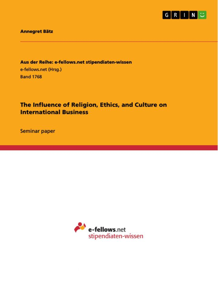 The Influence of Religion, Ethics, and Culture ...