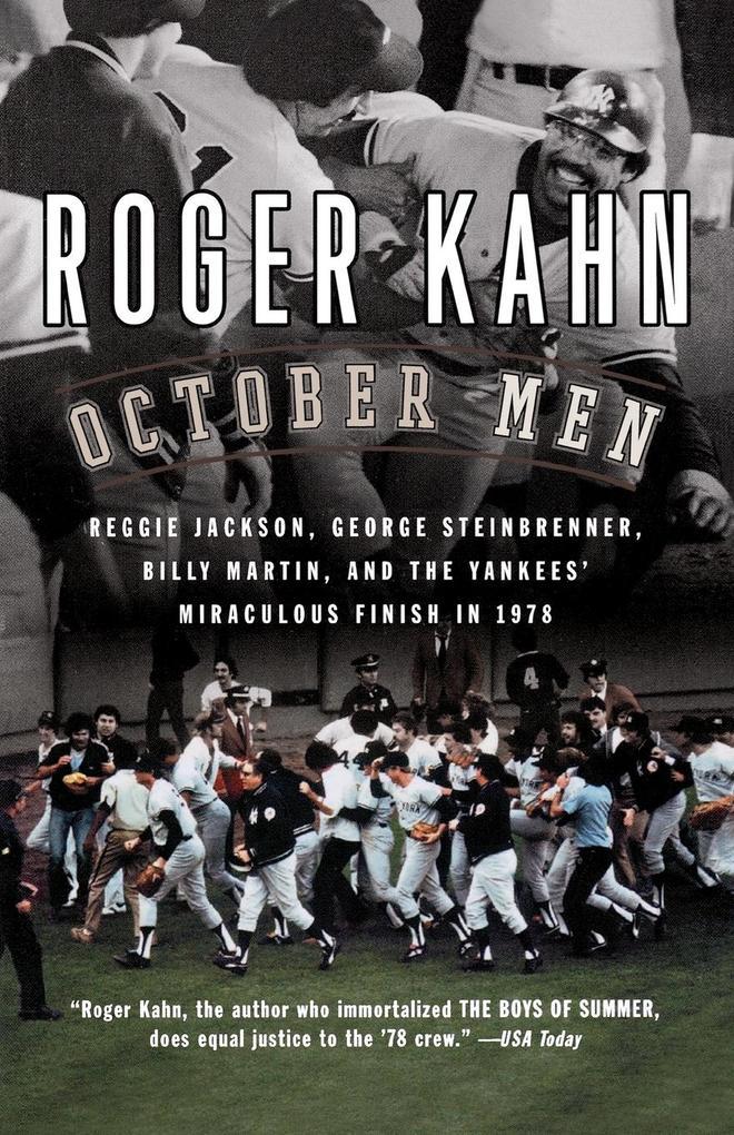 October Men: Reggie Jackson, George Steinbrenner, Billy Martin, and the Yankees' Miraculous Finish in 1978 als Taschenbuch