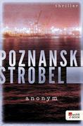 [Ursula Poznanski, Arno Strobel: Anonym]