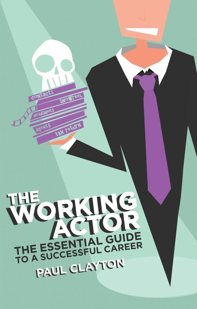 The Working Actor als eBook Download von Paul C...