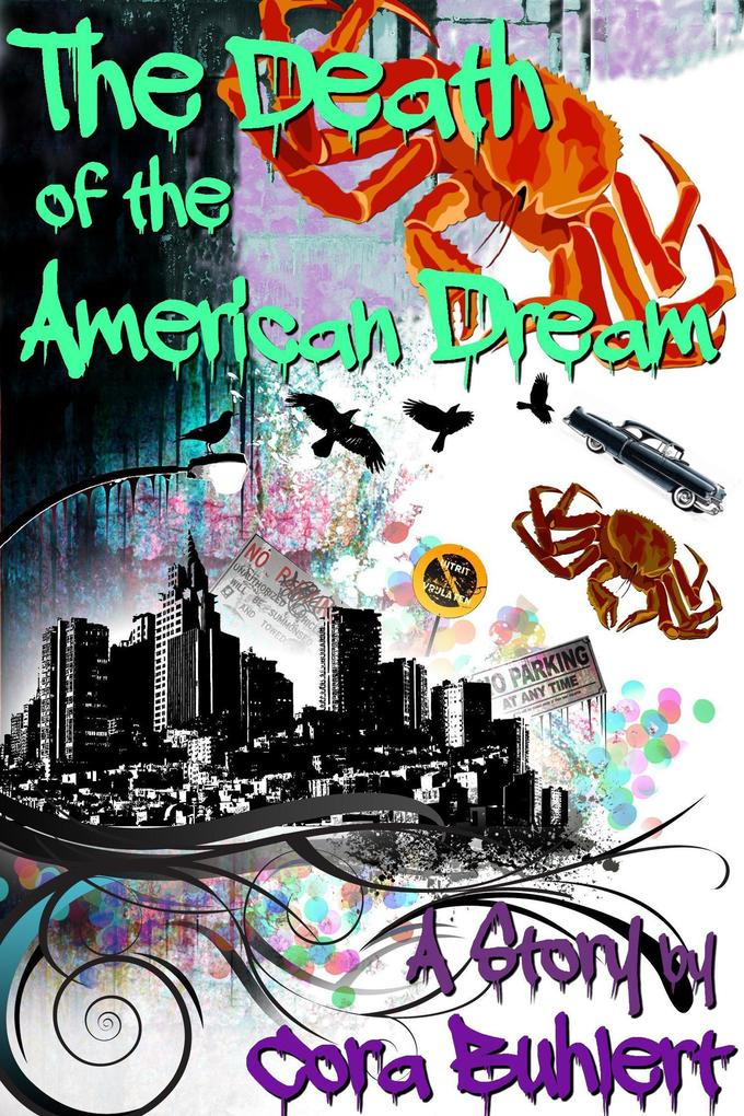 The Death of the American Dream als eBook