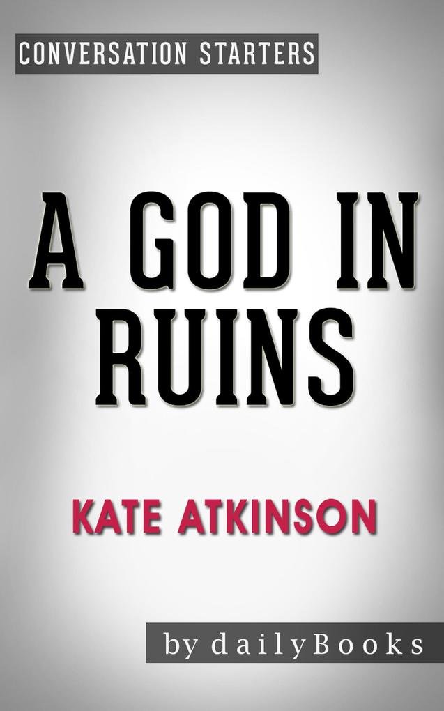A God in Ruins: by Kate Atkinson Conversation S...