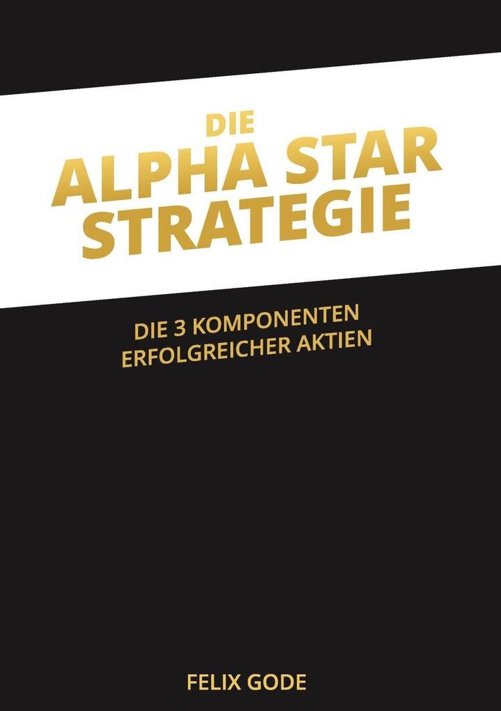 Die Alpha Star-Strategie als eBook Download von...