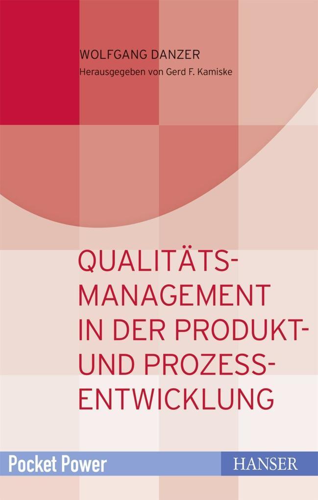 Qualitätsmanagement in der Produkt- und Prozess...