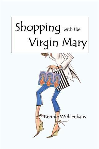 Shopping With the Virgin Mary als eBook Downloa...