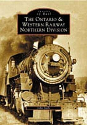 The Ontario and Western Railway Northern Division als Taschenbuch