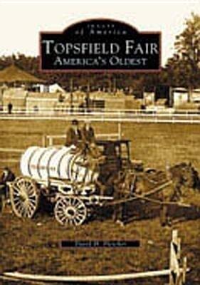 Topsfield Fair:: America's Oldest als Taschenbuch