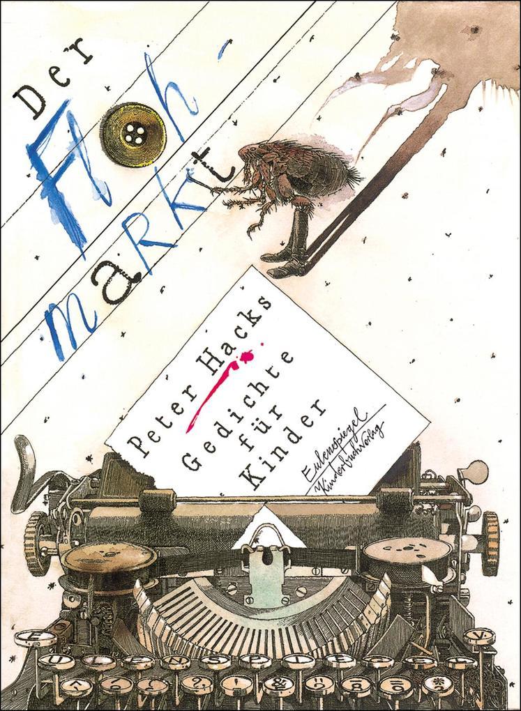 Der Flohmarkt als Buch von Peter Hacks