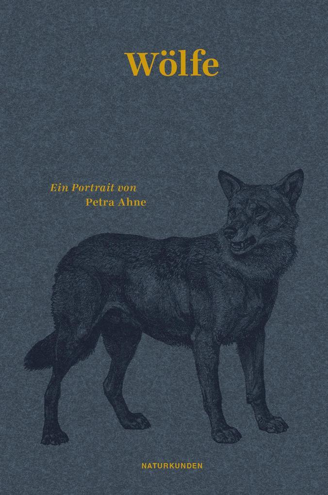 Wölfe als Buch von Petra Ahne
