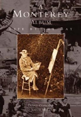 A Monterey Album: Life by the Bay als Taschenbuch