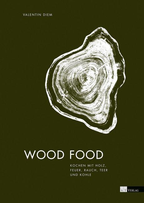 Wood Food als Buch von Valentin Diem