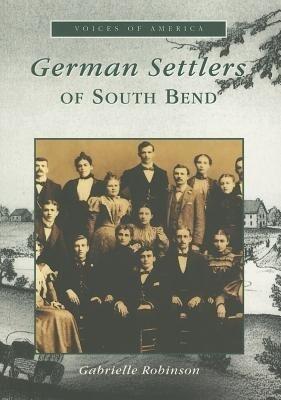 German Settlers Of South Bend als Taschenbuch