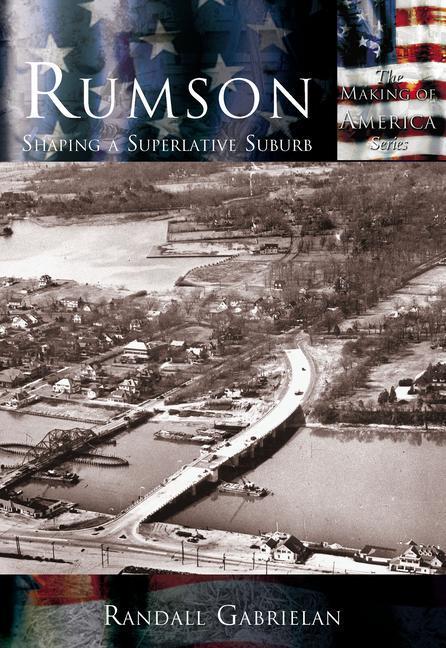 Rumson:: Shaping a Superlative Suburb als Taschenbuch