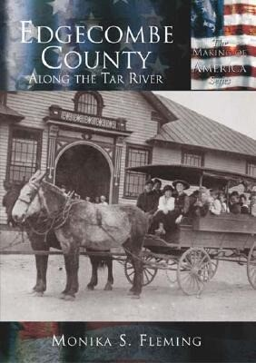 Edgecombe County: Along the Tar River als Taschenbuch