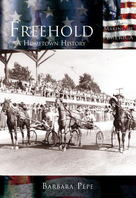 Freehold:: A Hometown History als Taschenbuch