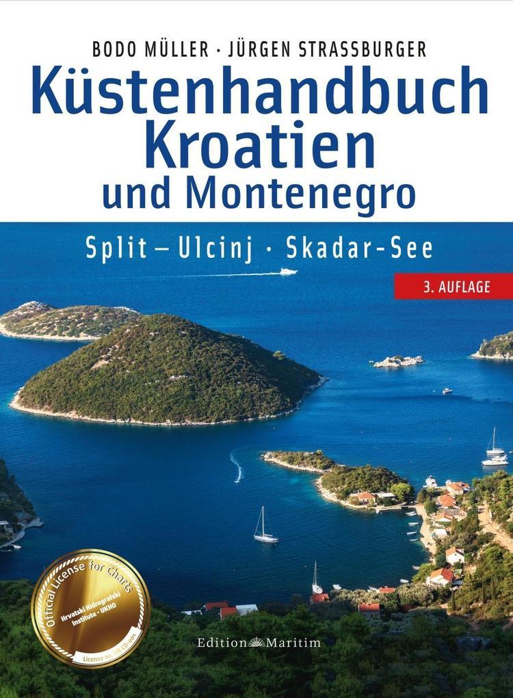 Küstenhandbuch Kroatien und Montenegro als Buch...