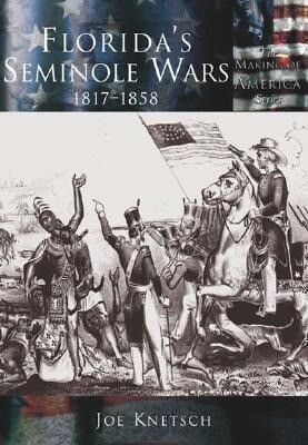 Florida's Seminole Wars:: 1817-1858 als Taschenbuch
