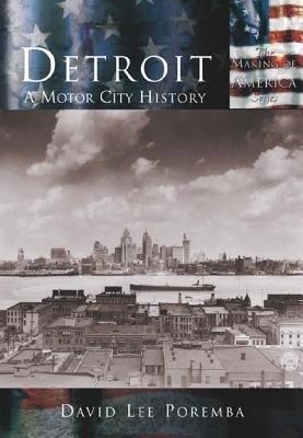 Detroit:: A Motor City History als Taschenbuch