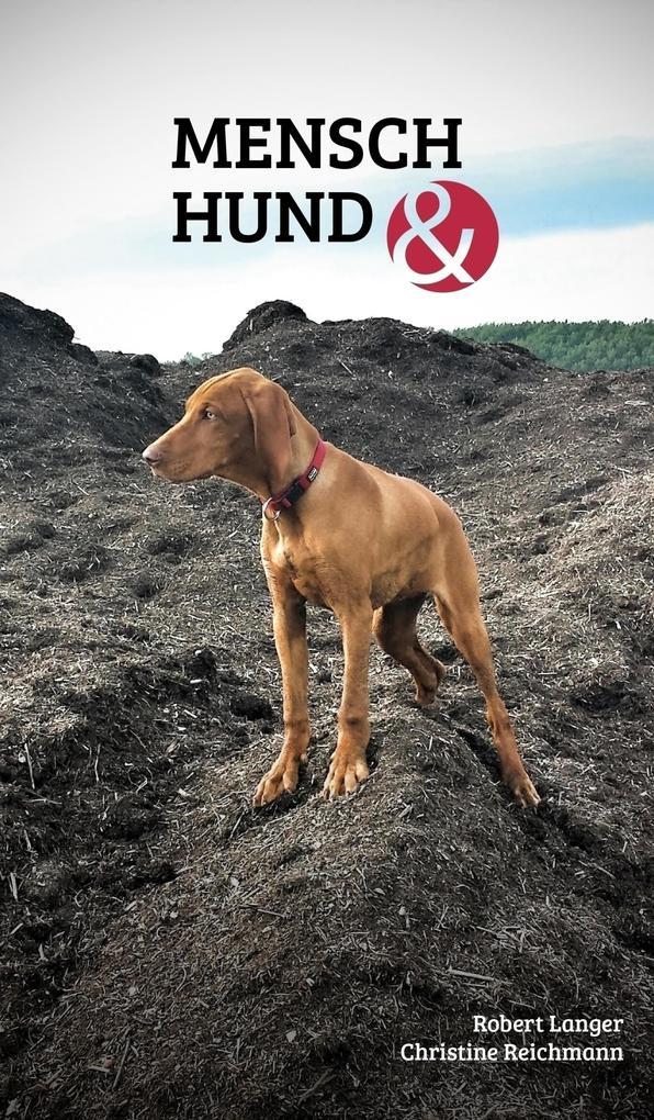 Mensch Hund und als eBook Download von Robert L...