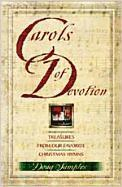 Carols of Devotion: Treasures from Our Favorite Christmas Hymns als Taschenbuch