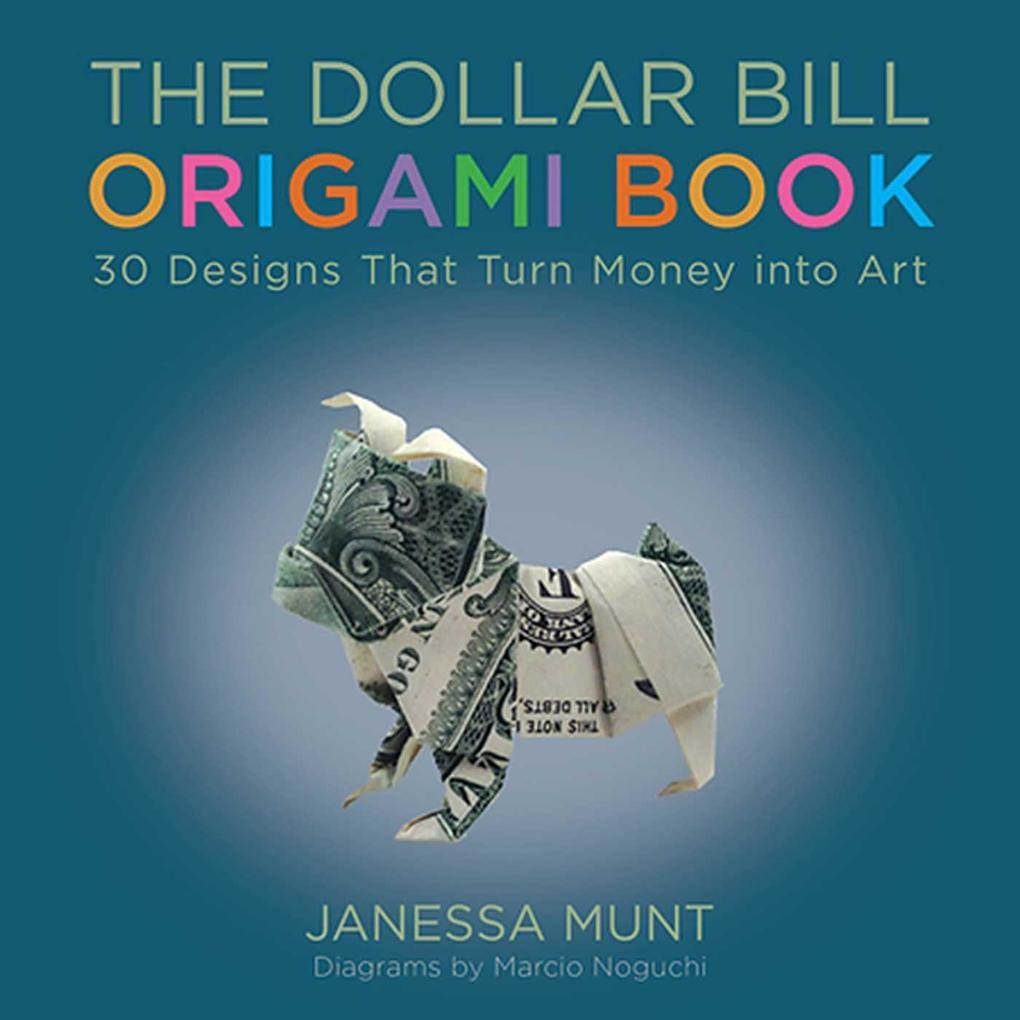 The Dollar Bill Origami Book als eBook Download...