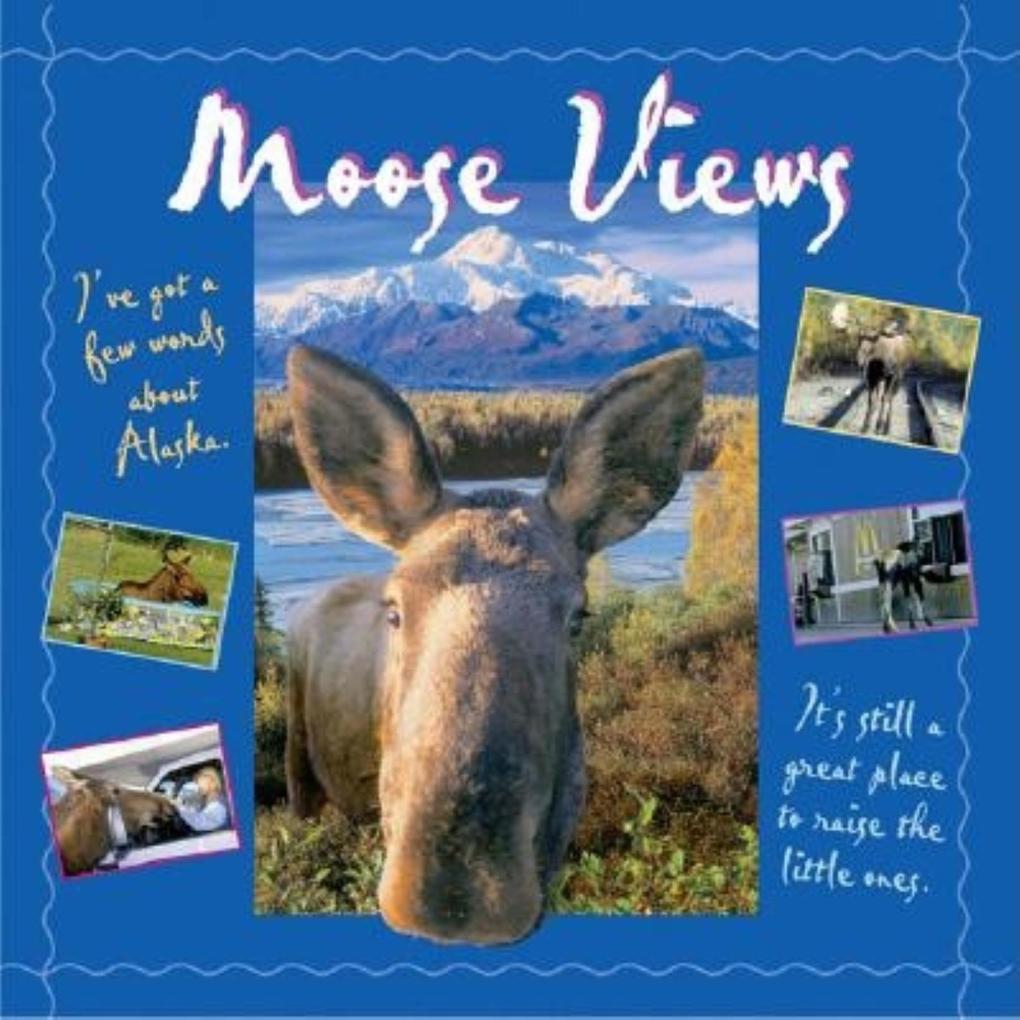 Moose Views als Taschenbuch