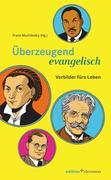 Überzeugend evangelisch